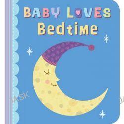 Baby Loves Bedtime, Baby Loves by Julia Stone, 9780745965765.