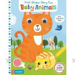 Baby Animals, First Sticker Story Fun by Miriam Bos, 9781447286585.