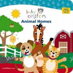 Baby Einstein : Animal Homes, Animal Homes by Baby Einstein, 9781423100218.
