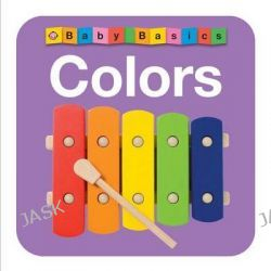 Baby Basics Colors, Baby Basics by Roger Priddy, 9780312515140.