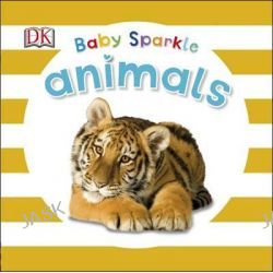 Baby Sparkle Animals by Dorling Kindersley, 9780241186466.