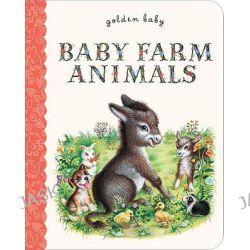 Baby Farm Animals, Golden Baby by Garth Williams, 9780375861277.