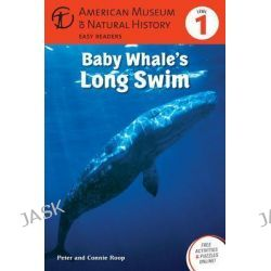 Baby Whale's Long Swim, (Level 1) by Connie Roop, 9781402777868.