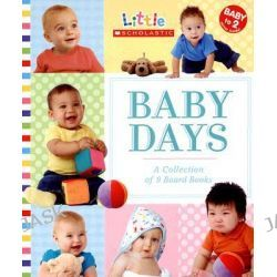 Baby Day, A Collection of 9 Board Books by Scholastic, Inc., 9780545000703.
