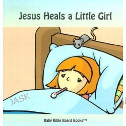 Baby Bible Board Books, Collection #1: Stories of Jesus by Edward Bolme, 9780972554640.