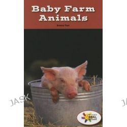 Baby Farm Animals, Rosen Real Readers: Stem and Steam Collection by Branca Tani, 9781499496512.