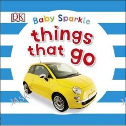 Baby Sparkle Things That Go by Dorling Kindersley, 9780241186473.
