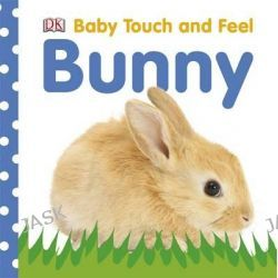 Baby Touch and Feel Bunny, Baby Touch and Feel by Dorling Kindersley, 9781405392587.