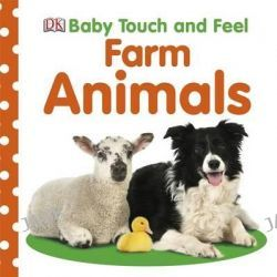 Baby Touch and Feel Farm Animals, Baby Touch and Feel by Dorling Kindersley, 9781405392570.