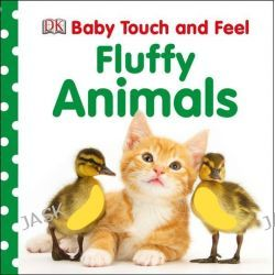 Baby Touch and Feel Fluffy Animals, Baby Touch and Feel by Dorling Kindersley, 9781409376019.