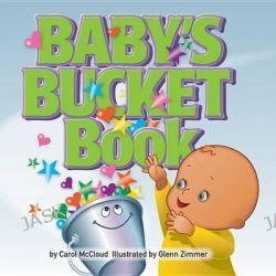 Baby's Bucket Book by Carol McCloud, 9780996099929.