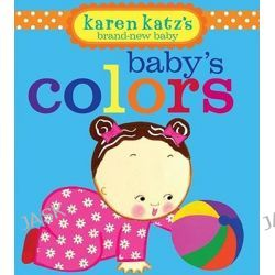 Baby's Colours, Karen Katz's Brand-New Baby by Karen Katz, 9781416998211.