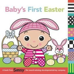 Baby's First Easter, Sassy by Grosset & Dunlap, 9780448484563.