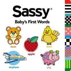 Baby's First Words, Sassy (Grosset & Dunlap) by Grosset & Dunlap, 9780448481494.