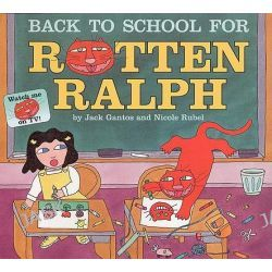 Back to School for Rotten Ralph, Rotten Ralph (Paperback) by Jack Gantos, 9780064437059.