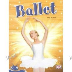 Ballet, Reading Bug K-3 Readers Ser. by Tba, 9781442521438.