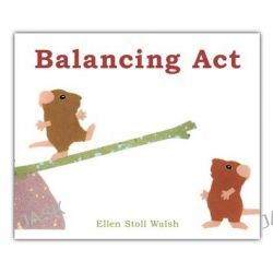 Balancing Act by Ellen Stoll Walsh, 9781442407572.