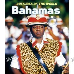 Bahamas, Cultures of the World, Second by Robert Barlas, 9781608700219.