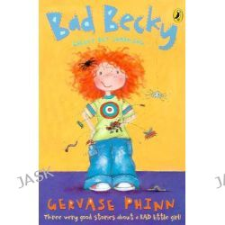 Bad Becky, First Young Puffin Ser. by Gervase Phinn, 9780141318073.