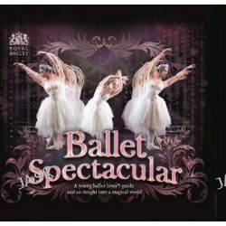 Ballet Spectacular, A Young Ballet Lover's Guide and an Insight Into a Magical World by Lisa Miles, 9780764167454.