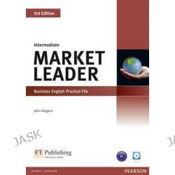 Market Leader Intermediate Practice File, Market Leader by John Rogers, 9781408236963.
