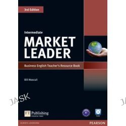 Market Leader Intermediate Teacher's Resource Book/Test Master, Market Leader by Bill Mascull, 9781408249499.