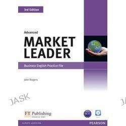 Market Leader Advanced Practice File & Practice File CD Pack, Market Leader by John Rogers, 9781408237045.
