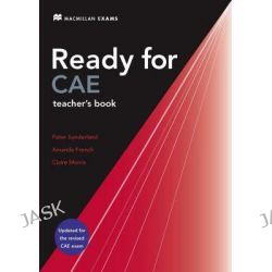 New Ready for CAE, Teacher's Book by Roy Norris, 9780230028906.