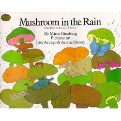 Mushroom in the Rain by Mirra Ginsburg, 9780689714412.