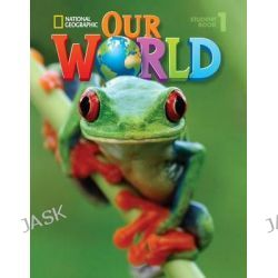 Our World 1, American English by Diane Pinkley, 9781133611677.