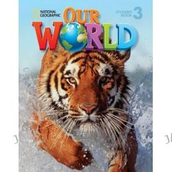 Our World 3: Student Book, American English by Rob Sved, 9781133611653.