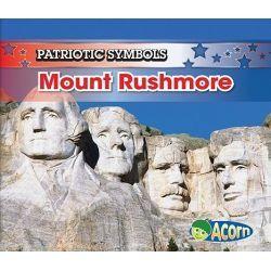 Mount Rushmore, Patriotic Symbols (Paperback) by Nancy Harris, 9781432909710.