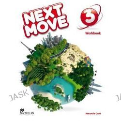 Next Move Workbook Level 3, Next Move by Amanda Cant, 9780230441057.