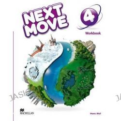 Next Move Workbook Level 4, Next Move by Amanda Cant, 9780230441064.