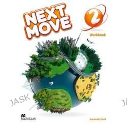 Next Move Workbook Level 2, Next Move by Amanda Cant, 9780230440944.