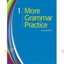 More Grammar Practice 1, Student Book by Heinle, 9781111220105.