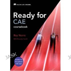 New Ready for CAE, Student's Book - Key by Roy Norris, 9780230028876.