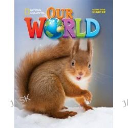 Our World Starter, American English by Diane Pinkley, 9781305114050.