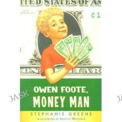 Owen Foote, Money Man, Owen Foots (Paperback) by Stephanie Greene, 9780618378371.