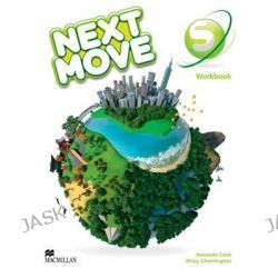 Next Move Workbook Starter Level, Next Move by Amanda Cant, 9780230444201.