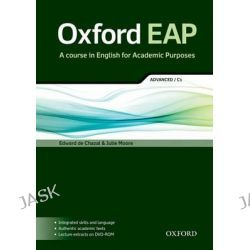 Oxford EAP, advanced/C1: Student's Book and DVD-ROM Pack by Edward De Chazal, 9780194001793.