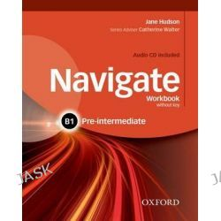 Navigate, Pre-Intermediate B1: Workbook with CD (Without Key) by Caroline Krantz, 9780194566520.