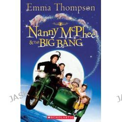 Nanny Mcphee and the Big Bang, Popcorn Readers by Emma Thompson, 9781906861513.