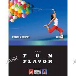 New Optimal Levels! Fun Flavor Book 2 by Robert S Murphy, 9784905117391.