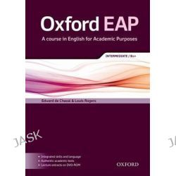 Oxford EAP, Intermediate/B1+: Student's Book and DVD-ROM Pack by Edward De Chazal, 9780194002011.