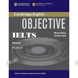 Objective IELTS Advanced Workbook, Objective by Annette Capel, 9780521608794.