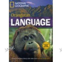 Orangutan Language, Footprint Reading Library 1600 by Rob Waring, 9781424021918.
