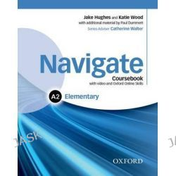 Navigate, Elementary A2: Coursebook with DVD and Online Skills by Jake Hughes, 9780194566360.