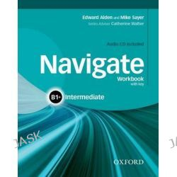 Navigate, Intermediate B1+: Workbook with CD (with Key) by Rachael Roberts, 9780194566667.