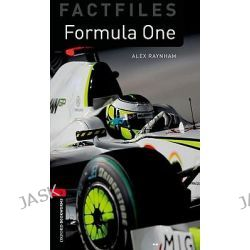 Oxford Bookworms Library, Stage 3: Formula One by Alex Raynham, 9780194236478.